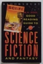 Bloomsbury Good Reading Guide To Science Fiction And Fantasy by M.H. Zool