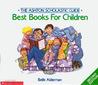 The Ashton Scholastic guide: Best books for children