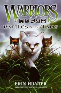 Battles of the Clans by Erin Hunter
