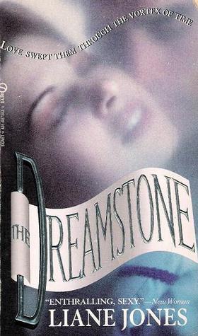 The Dreamstone by Liane Jones