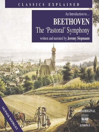 An Introduction to... Beethoven: The 'Pastoral' Symphony