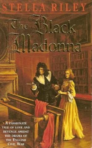 The Black Madonna by Stella Riley