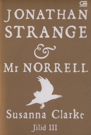 Jonathan Strange & Mr. Norrell, Jilid III