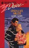 Glory, Glory by Linda Lael Miller