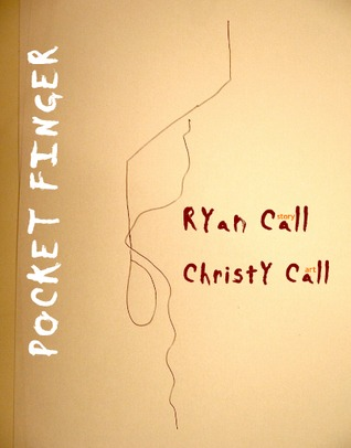 Pocket Finger by Ryan Call