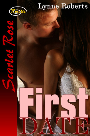 First Date by Lynne Roberts