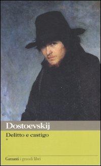 Delitto e castigo by Fyodor Dostoyevsky
