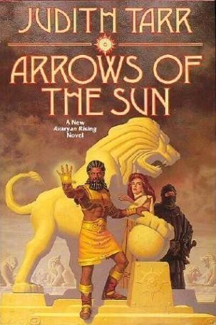 Arrows of the Sun (Avaryan Rising, #4)