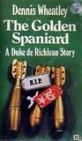 The Golden Spaniard by Dennis Wheatley