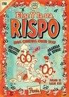 El Sr. y la Sra. Rispo: dos caretas como vos (El Señor y la Señora Rispo, #1)