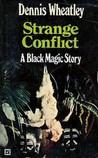 Strange Conflict (Duke de Richleau, #9) by Dennis Wheatley