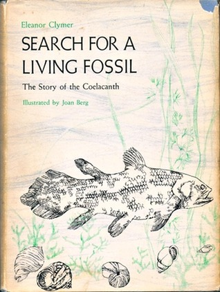 Search for a Living Fossil by Eleanor Clymer