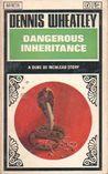 Dangerous Inheritance by Dennis Wheatley