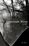 Inconceivable Wilson