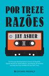 Por Treze Razões by Jay Asher