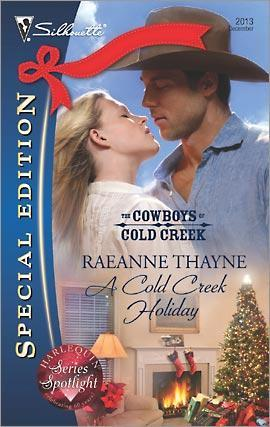 A Cold Creek Holiday by RaeAnne Thayne