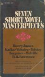 Seven Short Novel Masterpieces