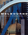 Melbourne, Australia's International City