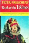 Peter Freuchen's Book of the Eskimos