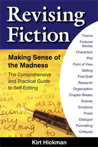 Revising Fiction by Kirt Hickman
