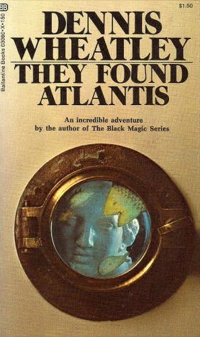 They Found Atlantis (Lost World, #1)