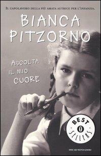 Ascolta il mio cuore by Bianca Pitzorno