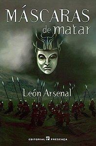 Máscaras de matar by León Arsenal