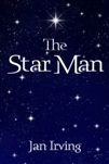 The Star Man by Jan  Irving