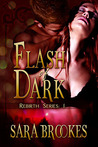 Flash of Dark (Rebirth, #1)