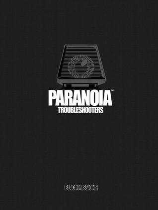 Paranoia: Troubleshooters Black Missions