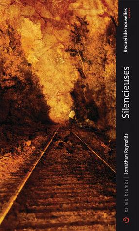 Silencieuses by Jonathan Reynolds