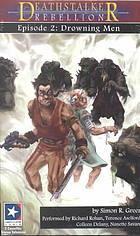 Drowning Men (Deathstalker Rebellion, #2)