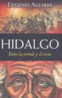 Hidalgo Entre la virtud y el Vicio