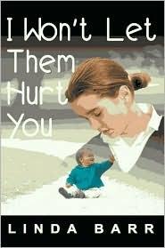 I Won't Let Them Hurt You