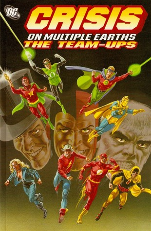 Crisis on Multiple Earths: The Team-Ups, Vol. 1