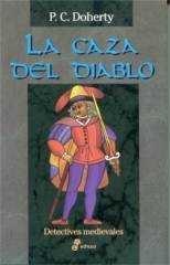 La caza del diablo (Hugh Corbett, #10) por Paul Doherty, Petunia Díaz Díez