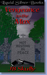 Vengeance To The Max (Max Series, #5)