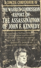 A Concise Compendium of the Warren Commission Report on the A... by Robert John Donovan