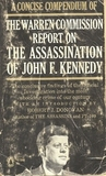 A Concise Compendium of the Warren Commission Report on the Assassination of John F. Kennedy