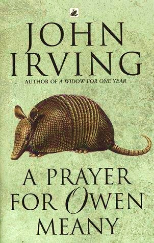 a prayer for owen meany by john irving a prayer for owen meany