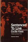 Sentenced to Live: A Survivor's Memoir