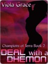 Deal with a Dhemon (Champions of Terra, #2)