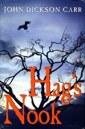 Hag's Nook (Dr. Gideon Fell, #1)