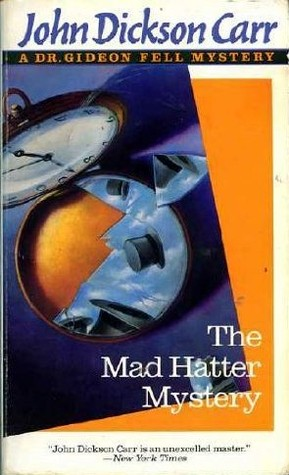 The mad hatter mystery dr gideon fell 2 by john dickson carr 930186 fandeluxe Image collections