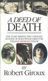 A Deed Of Death by Robert Giroux