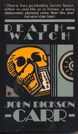 Death-Watch (Dr. Gideon Fell, #5)