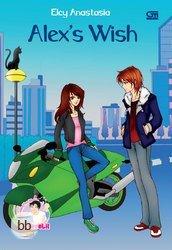 Hasil gambar untuk Novel Alexs Wish – Elcy Anastasia
