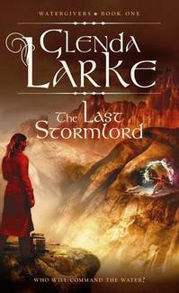 The Last Stormlord by Glenda Larke