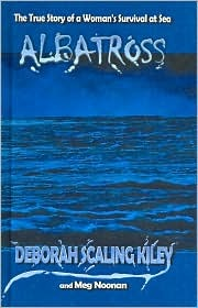 Albatross: The True Story of a Womans Survival at Sea