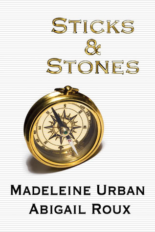 Sticks & Stones (Cut & Run, #2)